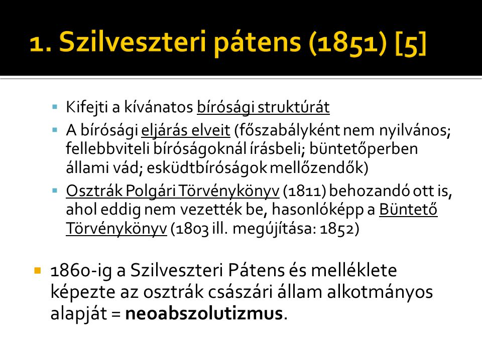 1. Szilveszteri pátens (1851) [5]